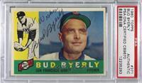 Bud Byerly [PSA/DNACertifiedEncased]