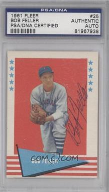 1961 Fleer Baseball Greats - [Base] #25 - Bob Feller [PSA/DNACertifiedAuto]