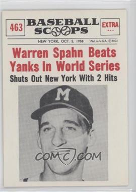 1961 Nu-Cards Baseball Scoops - [Base] #463 - Warren Spahn