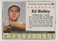 Ed Bailey (Hand Cut) [Noted]