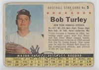 Bob Turley (Hand Cut) [NonePoortoFair]