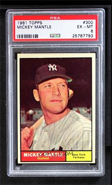 1961 Topps - [Base] #300 - Mickey Mantle [PSA 6 EX‑MT]