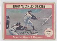 1960 World Series Game #2 - Mantle Slams 2 Homers [Poor]