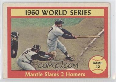 1961 Topps - [Base] #307 - 1960 World Series Game #2 - Mantle Slams 2 Homers [Good to VG‑EX]