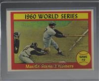 1960 World Series Game #2 - Mantle Slams 2 Homers [Excellent‑Mint]
