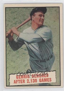1961 Topps - [Base] #405 - Baseball Thrills: Gehrig Benched After 2,130 Games (Lou Gehrig)