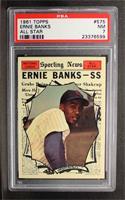 Ernie Banks [PSA7]