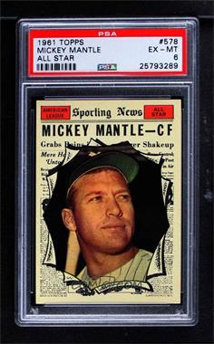 1961 Topps - [Base] #578 - Mickey Mantle [PSA 6 EX‑MT]