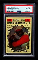 Frank Robinson [PSA6EX‑MT]