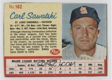 1962 Post - [Base] #162 - Carl Sawatski [GoodtoVG‑EX]