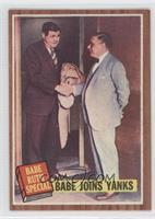 Babe Joins Yanks (Babe Ruth)