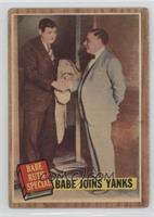 Babe Joins Yanks (Babe Ruth) (Green Tint) [PoortoFair]