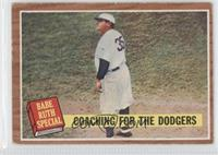 Coaching for the Dodgers (Babe Ruth)