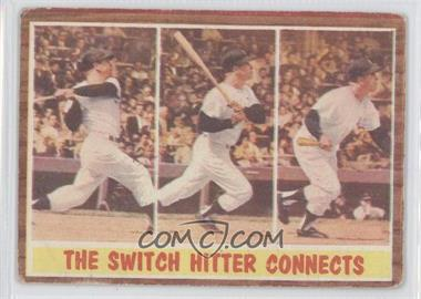 1962 Topps - [Base] #318 - The Switch Hitter Connects (Mickey Mantle) [Good to VG‑EX]