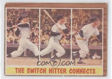 1962 Topps - [Base] #318 - The Switch Hitter Connects (Mickey Mantle) [GoodtoVG‑EX]