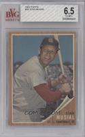 Stan Musial [BVG 6.5]