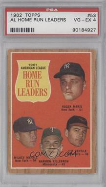 1962 Topps - [Base] #53 - 1961 American League Home Run Leaders (Roger Maris, Mickey Mantle, Harmon Killebrew, Jim Gentile) [PSA 4 VG‑EX]