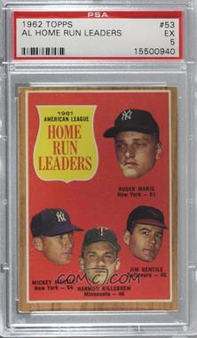 1962 Topps - [Base] #53 - 1961 American League Home Run Leaders (Roger Maris, Mickey Mantle, Harmon Killebrew, Jim Gentile) [PSA 5 EX]