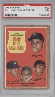1962 Topps - [Base] #53 - 1961 American League Home Run Leaders (Roger Maris, Mickey Mantle, Harmon Killebrew, Jim Gentile) [PSA7NM]