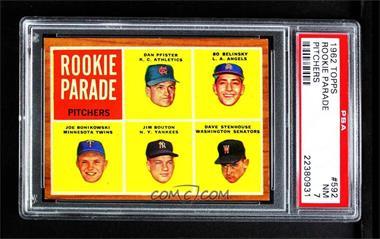 1962 Topps - [Base] #592 - Rookie Parade - Dan Pfister, Bo Belinsky, Joe Bonikowski, Jim Bouton, Dave Stenhouse [PSA7NM]