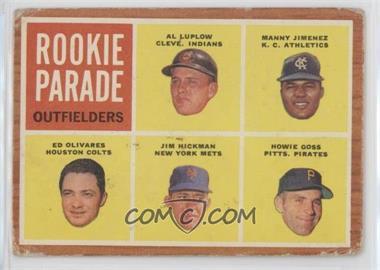 1962 Topps - [Base] #598 - Rookie Parade - Al Luplow, Manny Jimenez, Ed Olivares, Jim Hickman, Howie Goss [PoortoFair]