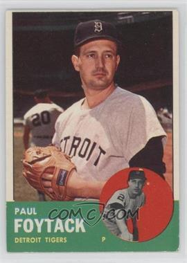 1963 Topps - [Base] #327 - Paul Foytack