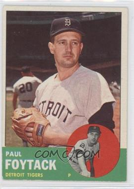 1963 Topps - [Base] #327 - Paul Foytack