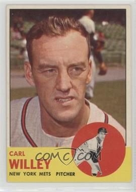 1963 Topps - [Base] #528 - Carl Willey
