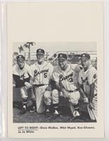 Dixie Walker, Whit Wyatt, Ken Silvestri, Jo Jo White