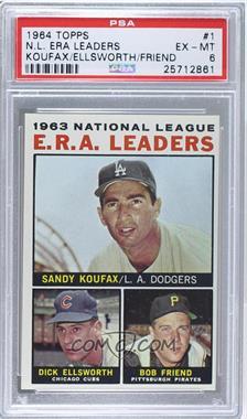 1964 Topps - [Base] #1 - 1963 NL ERA Leaders (Sandy Koufax, Dick Ellsworth, Bob Friend) [PSA6EX‑MT]