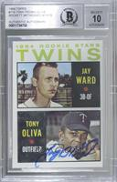 1964 Rookie Stars - Jay Ward, Tony Oliva [BASCertifiedBGSEnca…