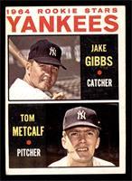 1964 Rookie Stars - Jake Gibbs, Tom Metcalf [VGEX]