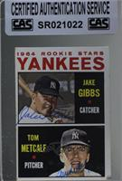 Yankees Rookie Stars (Jake Gibbs, Tom Metcalf) [CASCertifiedSealed]