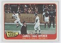 1964 World Series - Game #1 / Cards Take Opener
