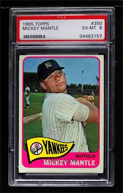 1965 Topps - [Base] #350 - Mickey Mantle [PSA 6 EX‑MT]