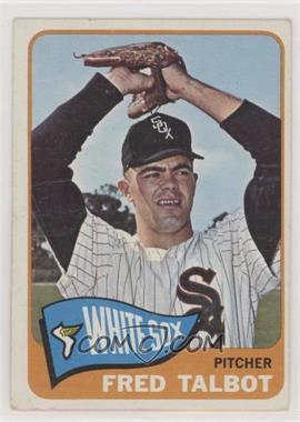 1965 Topps - [Base] #58 - Fred Talbot [PoortoFair]