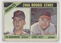1966 Rookie Stars - Ed Barnowski, Eddie Watt [NonePoortoFair]