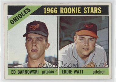 1966 Topps - [Base] #442 - Orioles Rookie Stars (Ed Barnowski, Eddie Watt) [Good to VG‑EX]