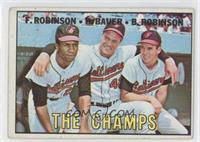 The Champs (Frank Robinson, Hank Bauer, Brooks Robinson) [Good to VG&…