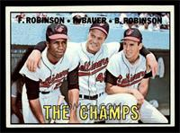 The Champs (Frank Robinson, Hank Bauer, Brooks Robinson) [NM]