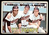 The Champs (Frank Robinson, Hank Bauer, Brooks Robinson) [FAIR]