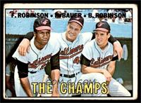 The Champs (Frank Robinson, Hank Bauer, Brooks Robinson) [GOOD]