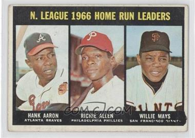 1967 Topps - [Base] #244 - N. League Home Run Leaders (Hank Aaron, Dick Allen, Willie Mays) [Good to VG‑EX]