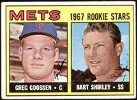 1967 Rookie Stars - Greg Goossen, Bart Shirley [VG]