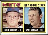 1967 Rookie Stars - Greg Goossen, Bart Shirley [VGEX]