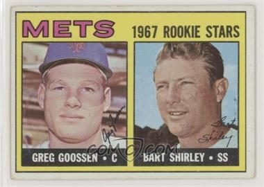 1967 Topps - [Base] #287 - 1967 Rookie Stars - Greg Goossen, Bart Shirley [Good to VG‑EX]