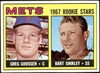 1967 Rookie Stars - Greg Goossen, Bart Shirley [EX+]