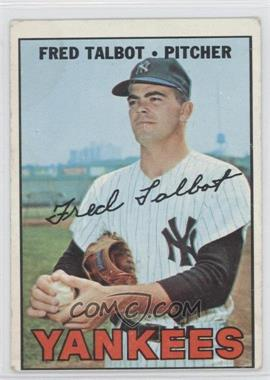 1967 Topps - [Base] #517 - Fred Talbot [Good to VG‑EX]