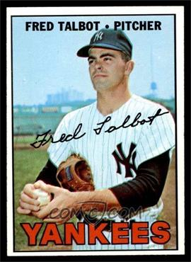 1967 Topps - [Base] #517 - Fred Talbot [EXMT]