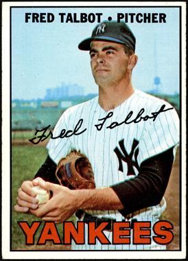 1967 Topps - [Base] #517 - Fred Talbot [EX]
